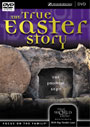 The True Easter Story - DVD
