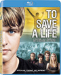 To Save a Life - Blu-ray
