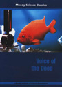 Moody Science Classics: Voice of the Deep - DVD