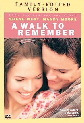 A Walk To Remember (Family Edited)