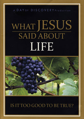 What Jesus Said About Life