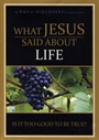 What Jesus Said About Life - DVD