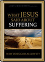 What Jesus Said About Suffering - DVD