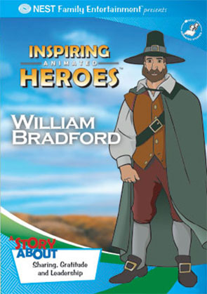 Inspiring Animated Heroes: William Bradford