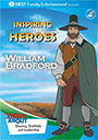 Inspiring Animated Heroes: William Bradford - DVD