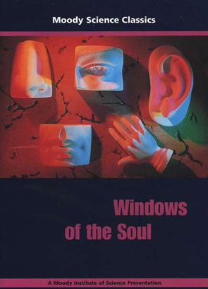 Moody Science Classics: Windows of the Soul