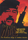 WMD ­ The Murderous Reign of Saddam Hussein - DVD