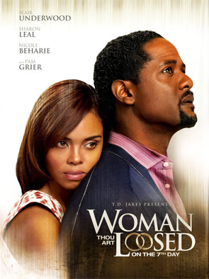 Woman Thou Art Loosed!: On the 7th Day