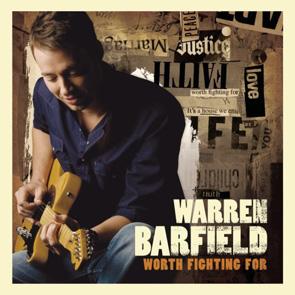 Warren Barfield: Worth Fighting For