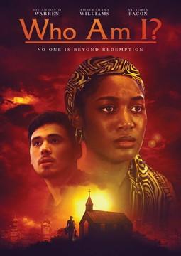 Who Am I? | Christian Movies On Demand